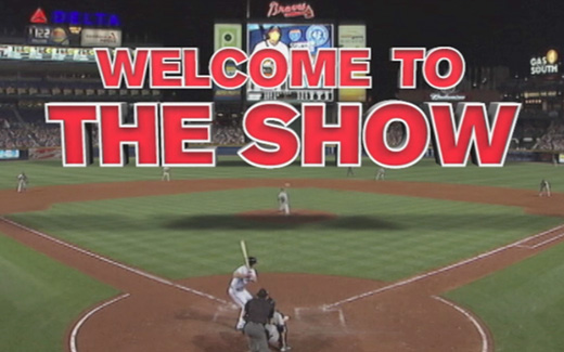 Braves - Welcome to the Show